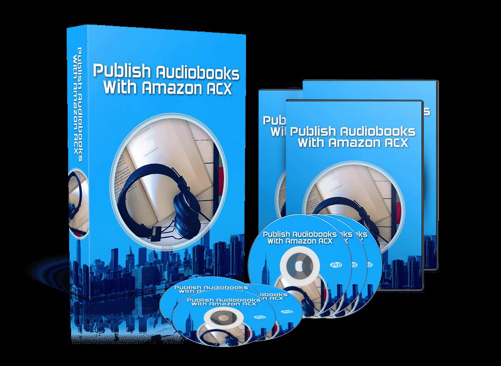 Publish Audiobooks With Amazon ACX - Video Training Course