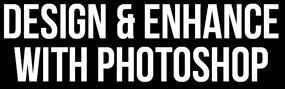 Design and Enhance With Photoshop Logo