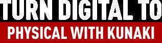 Turn Digital to Physical With Kunaki Logo